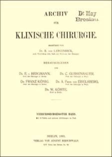 Die Methoden der Schmerzbetäubung und ihre gegenseitige Abgrenzung, Archiv für Klinische Chirurgie, 1901, Bd. 64, S. 757-790