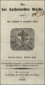 Von der katholischen Kirche : eine Zeitschrift in zwanglosen Heften. Bd. 3, H. 1-3 (1828/1829)