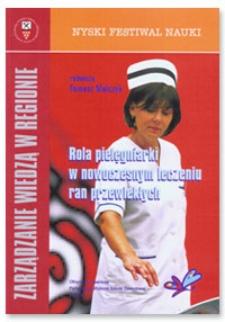 Zarządzanie wiedzą w regionie : rola pielęgniarki w nowoczesnym leczeniu ran przewlekłych