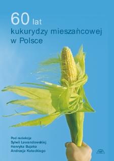 60 latkukurydzy mieszańcowej w Polsce