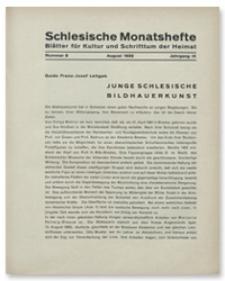 Schlesische Monatshefte : Blätter für Kultur und Schrifttum der Heimat. Jahrgang IX, August 1932, Nummer 8