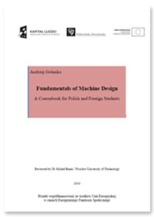Fundamentals of Machine Design : a Coursebook for Polish and Foreign Students