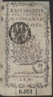 Kalendarzyk Polityczny Warszawski Na Rok 1782