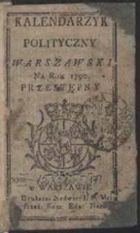 Kalendarzyk Polityczny Warszawski Na Rok 1792. Przestępny