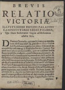 Brevis Relatio Victoriae Illustrissimi Domini Palatini Campiductoris Regni Poloniae, Qua Ducis Sudermaniae Copiae ad deditionem adactae sunt