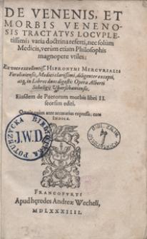 De Venenis Et Morbis Venenosis Tractatus Locupletissimi [...] Eiusdem de Puerorum morbis libri II