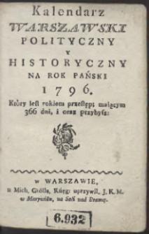 Kalendarz Warszawski Polityczny i Historyczny Na Rok […] 1796