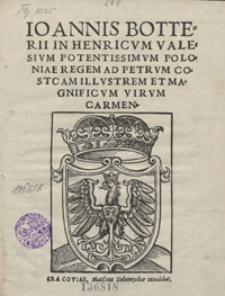 Ioannis Botterii In Henricum Valesium [...] ad Petrum Costcam [...] Carmen