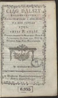 [Cz. 2:] Ciąg Dalszy Kalendarzyka Narodowego Obcego Na Rok […] 1792 […]