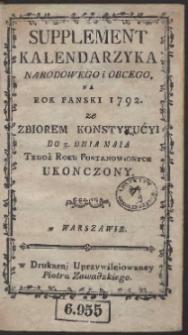 [Cz. 3:] Suplement Kalendarzyka Narodowego i Obcego Na Rok […] 1792 […]