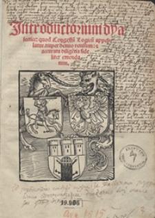 Jntroductorium dyalecticae quod Congestu[m] Logicu[m] appellatur [...]