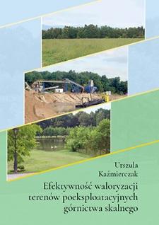 Efektywność waloryzacji terenów poeksploatacyjnych górnictwa skalnego