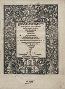 Jntroductio in doctrinam doctoris subtilis modos distinctionu[m] et idemtitatum alios quoq[ue] terminos obscuriores eiusdem doctrinae declarans [...]