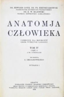Anatomja człowieka : podręcznik dla słuchaczów szkół wyższych i lekarzy. T. 1.