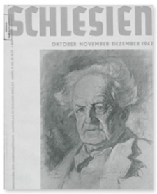 Schlesien: Zeitschrift für den gesamtschlesischen Raum. 4. Jahrgang, Oktober/November/Dezember 1942, Folge 10/11/12