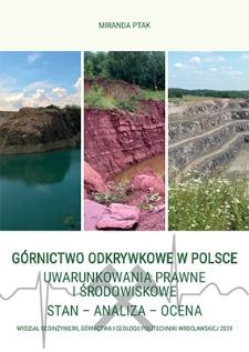 Górnictwo odkrywkowe w Polsce : uwarunkowania prawne i środowiskowe : stan, analiza, ocena