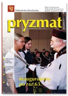 Pryzmat : Pismo Informacyjne Politechniki Wrocławskiej. Październik 2007, nr 214