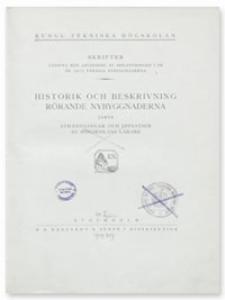 Historik och beskrivning rörande nybyggnaderna jämte avhandlingar och uppsatser av Högskolans lärare