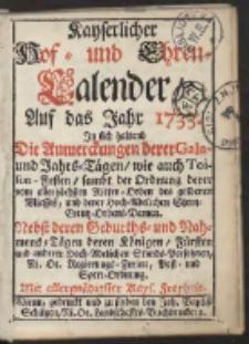 Kayserlicher Hof- und Ehren-Calender Auf das Jahr 1733...