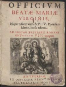 Officivm Beatae Mariae Virginis Nuper reformatum…