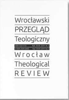 Wrocławski Przegląd Teologiczny. R. 27 (2019), nr 2