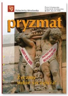 Pryzmat : Pismo Informacyjne Politechniki Wrocławskiej. Styczeń 2008, nr 217