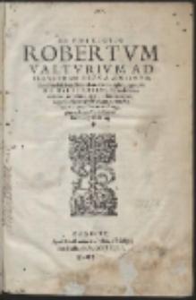 En Tibi Lector Robertum Valturium Ad Illustrem Heroa Sigismundum Pandulphum Malatestam Ariminensium regem, de Re Militari Libris XII […]