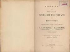 Lehrbuch der speciellen Pathologie und Therapie der Hausthiere : für Tierärzte, Ärzte und Studierende. Bd 1. - 3., verb. u. verm. Aufl.