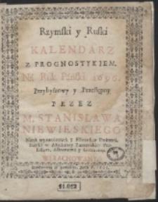Rzymski y Ruski Kalendarz Z Prognostykiem. Ná Rok P: 1696 […]