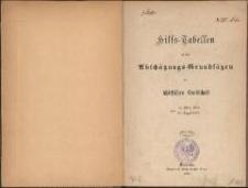 Hilfs-Tabellen zu den Abschätzungs-Grundsätzen der schlesischen Landschaft vom 14. März 1859 - 25. August 1871
