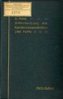 Untersuchung der Kohlenwasserstofföle und Fette sowie der ihnen verwandten Stoffe. - 4., verb. und verm. Aufl.