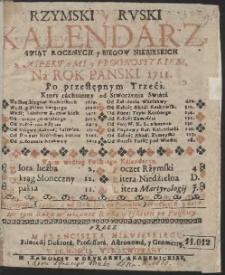 Rzymski y Ruski Kalendarz, Swiąt Rocznych y Biegow Niebieskich z Aspektami y Prognostykiem, Ná Rok Panski 1711. […]