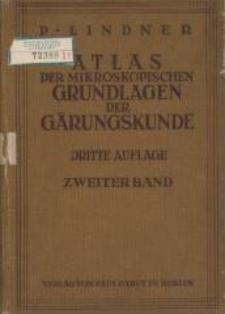 Atlas der mikroskopischen Grundlagen der Gärungskunde : mit besonderer Berücksichtigung der biologischen Betriebskontrolle. Bd. 2. - 3., neubearb. Aufl.