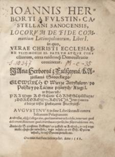 Ioannis Herborti [...] Locorum De Fide Communium Latinopolonorum Liber I [...] = Głownych O Wierze Artykułow po Polsku y po Lacinie pisanych Xiegi I [...]