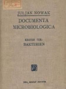Documenta Microbiologica : mikrophotographischer Atlas der Bakterien, der Pilze und der Protozoen. Erster Teil, Bakterien
