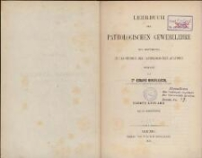 Lehrbuch der pathologischen Gewebelehre : zur Einführung in das Studium der pathologischen Anatomie. - 4. Aufl.