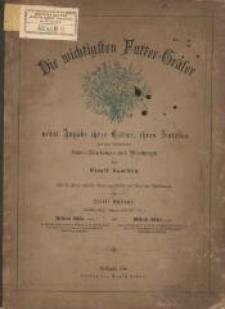 Die wichtigsten Futter-Gräser : nebst Angabe ihrer Cultur, ihres Nutzens und der vorkommenden Samen-Fälschungen und-Vermischungen. - 3. Auflage