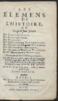 Les Elemens De L'Histoire, Ou Ce qu'il faut savoir […] T.2