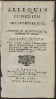 Arlequin Comedien Aux Champs Elisées, Nouvelle Historique, Allegorique & Comique. […]