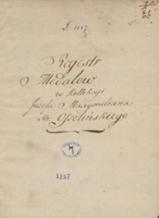 Spis medali z kolekcji Józefa Maksymiliana Ossolińskiego