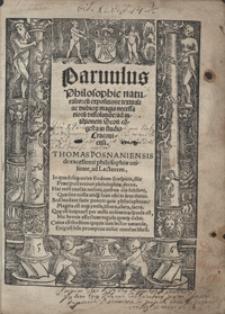 Parvulus Philosophiae naturalis cu[m] expositione textuali ac dubitio[rum] magis necessarioru[m] dissolutio[n]e ad inte[n]tionem Scoti co[n]gesta in studio Cracoviensi