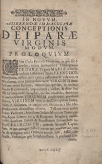 Novus asserendae immaculatae conceptionis Deiparae Virginis modus Sacrae Scripturae et Sanctis Patribus consentaneus [...] / Primo per [...] Dominicum Corvinum Kochanowski [...] compositus [...] ; Nunc denuo [...] per [...] Franciscum Corvinum Kochanowski [...] iterum praelo datus