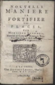 Nouvelle Maniere De Fortifier Les Places / Par Monsieur Blondel […]