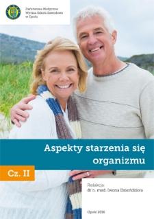 Aspekty starzenia się organizmu. Cz. II