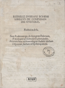 Roderici Dubravi Bohemi Libellus De Componendis Epistolis