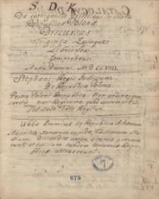 Stanislai Dunin Karwicki de corrigendis defectibus in statu reipublicae Polonae discursus triginta quinque libris sex comprehensi anno Domini 1708