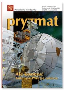 Pryzmat : Pismo Informacyjne Politechniki Wrocławskiej. Marzec 2008, nr 219