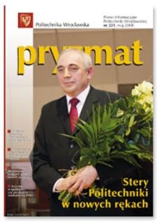 Pryzmat : Pismo Informacyjne Politechniki Wrocławskiej. Maj 2008, nr 221