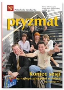 Pryzmat : Pismo Informacyjne Politechniki Wrocławskiej. Lato 2008, nr 222