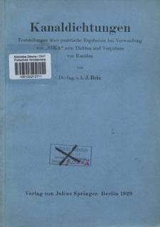 """Kanaldichtungen : Feststellungen über praktische Ergebnisse bei Verwendung von """"SIKA"""" zum Dichten und Verputzen von Kanälen"""